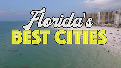 The 10 BEST CITIES in FLORIDA