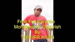 Himesh reshammiya Mohabbat Ki Gujarrish Full Karaoke F:t Tusher Khan