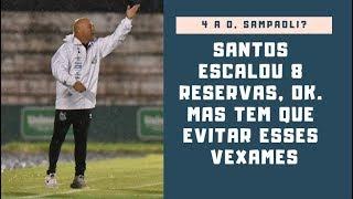 Santos toma outra goleada. Time era reserva, mas Sampaoli precisa evitar esses vexames