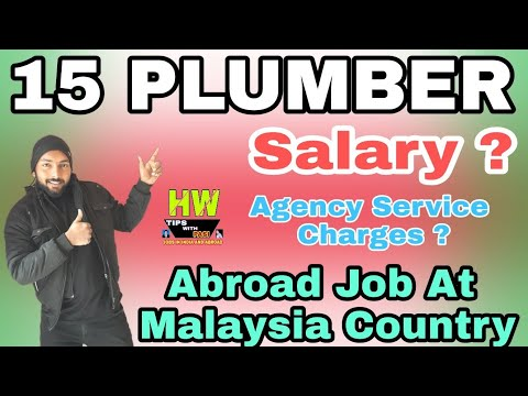 Abroad Job At Malaysia Country, 15 Plumber Post, Salary 85 RM Par Day