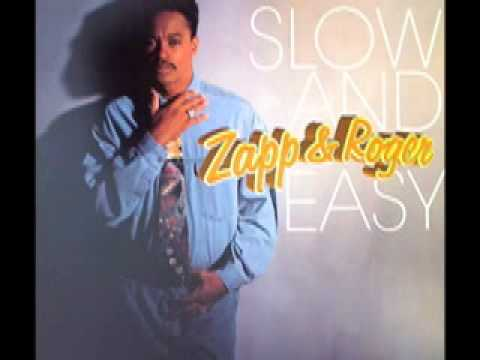 Mix - Zapp & Roger - Slow & Easy