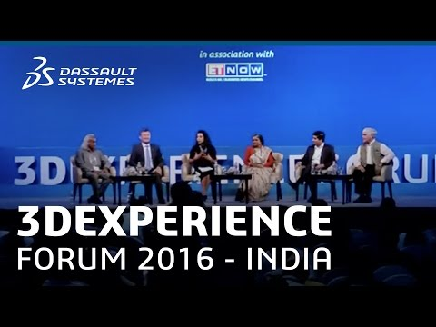 3DEXPERIENCE Forum India - Panel Discussion: India 4.0 - Dassault Systèmes