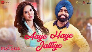 Aaye Haye Jattiye (Puaada) Ammy Virk Mp3 Song Download