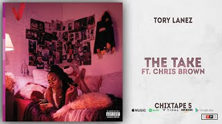 Tory Lanez - The Take Ft. Chris Brown (Chixtape 5)