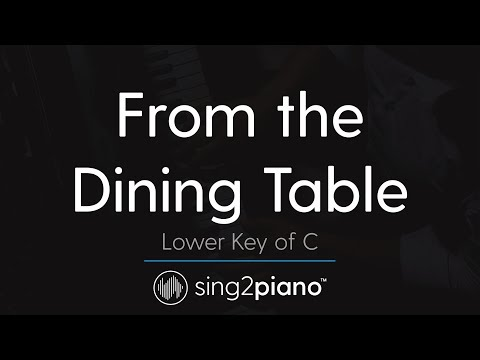 From the Dining Table (Lower Key of C - Piano Karaoke) Harry Styles