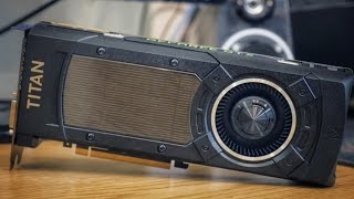 fastest graphics card ever nvidia gtx titan x review