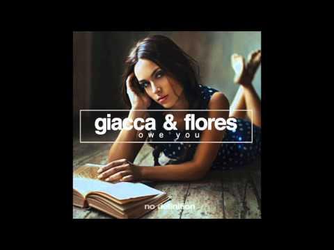 Giacca & Flores - Owe You (Original Mix)