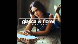 Скачать Giacca Flores Owe You Original Mix