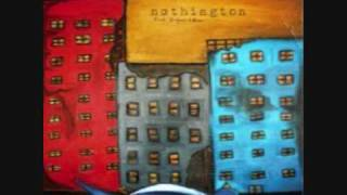 Watch Nothington A Mistake video