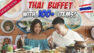 Thai Buffet With More Than 100 Dishes   Eatbook Vlogs   EP 62