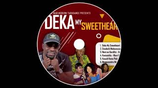 Deka My Sweetheart-Thabit abdul