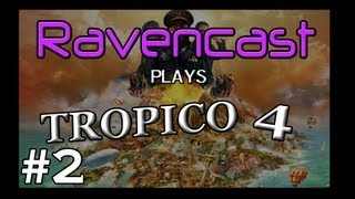 Tropico 4 - Episode 2 - Farms and Fishs