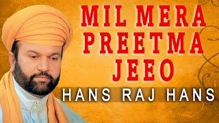 Hans Raj Hans - Mil Mere Preetma Jeeo - Wadda Mera Gobind