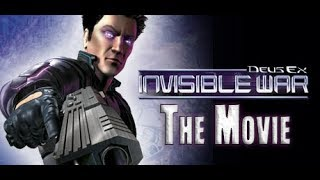 Deus Ex 2 Invisible War The Movie