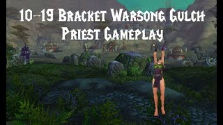 World of Warcraft 10-19 Warsong Gulch | Level 19 Priest Twink