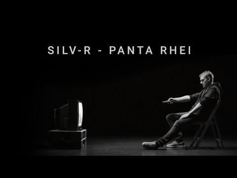 Silv-R - Panta Rhei (prod. by Rewind) [OFFIZIELLES VIDEO]