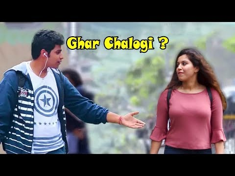 """Ghar Pe Chalogi?"" Prank On Cute Girls | Pranks In India"