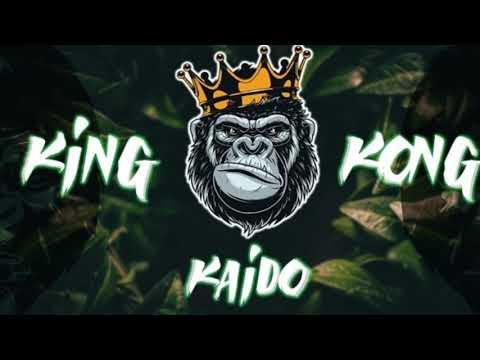 KAIDO - KING KONG