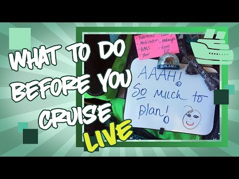 Pre Cruise Planning - Live Cruise Tips