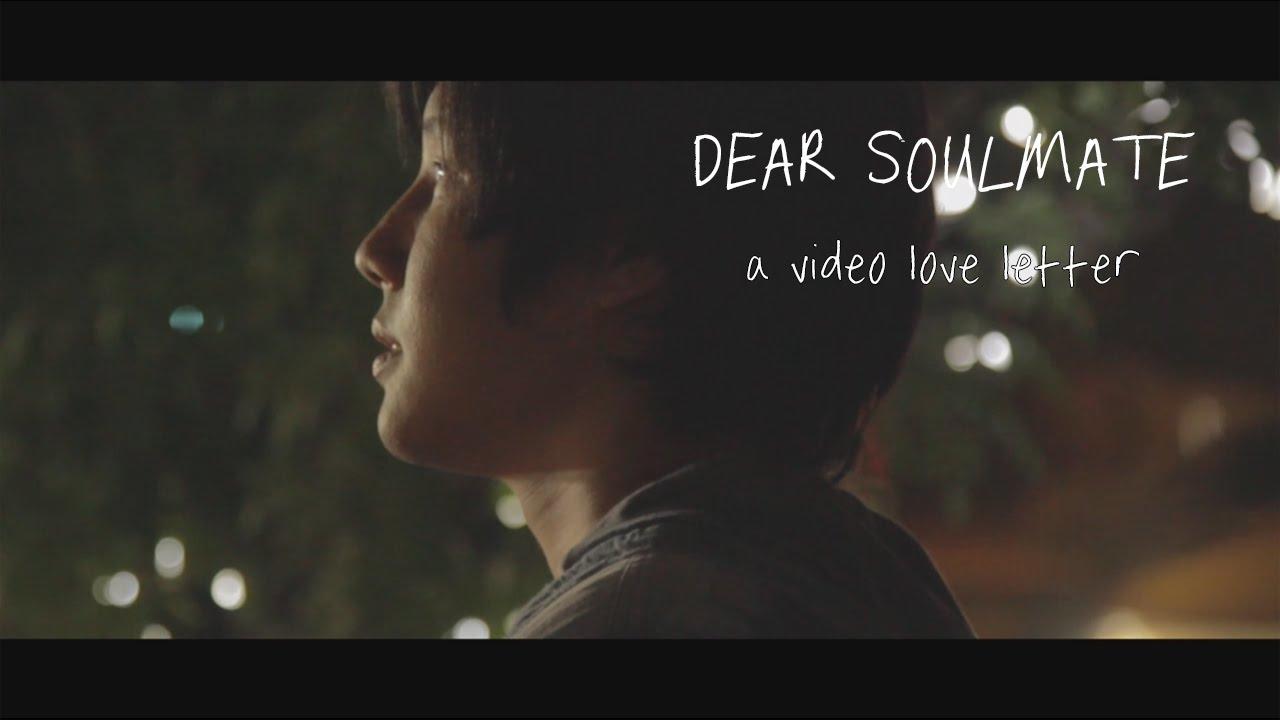 Download Dear Soulmate (Short Film)