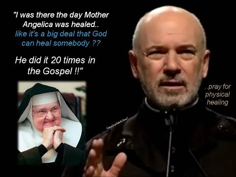 """I was there the day Mother Angelica was healed.."