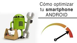 Video Cómo mejorar la velocidad y rendimiento de tu smartphone Android download MP3, 3GP, MP4, WEBM, AVI, FLV Agustus 2018