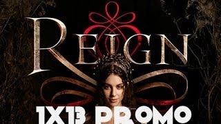 Reign 1x13 Promo The Consummation Season 1 Episode 13