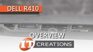 Dell PowerEdge R410 Server Overview ( IT Creations, Inc )