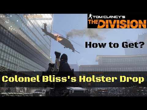 The Division Colonel Bliss's Holster Drop Weekly Assignment Bring 50 LMB to Justice!