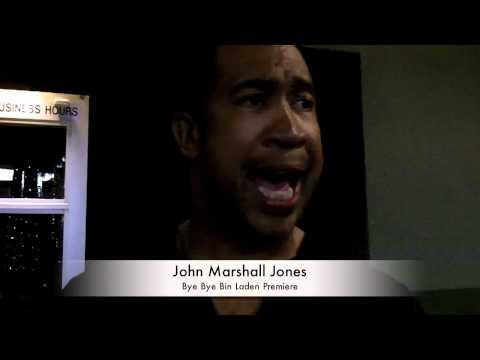 John Marshall Jones: Bye Bye Bin Laden Premiere Interview