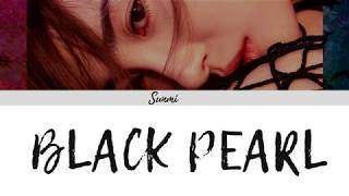 [3.01 MB] SUNMI (선미) - Black Pearl (Color Coded Lyrics/Eng/Rom/Han/가사)