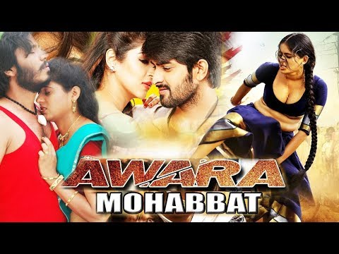 Aawara Mohabbat   New Release Hindi Dubbed Movie (2017) Action Movie HD1080p