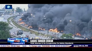 FRSC Blames Lagos Tanker Fire On Compromise Of Safety Standards