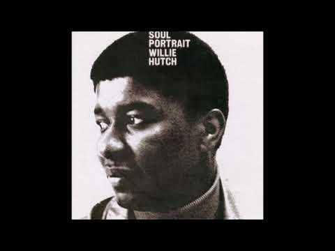 Willie Hutch - Soul Portrait - 1969 (Full Album)