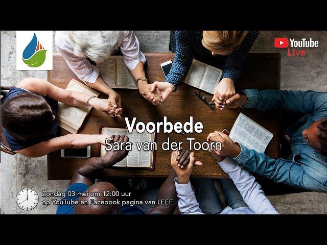 Voorbede (prayer course #3) - Sara van der Toorn - 03 mei 2020
