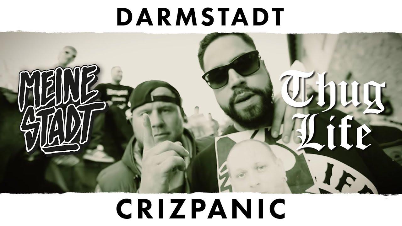 Crizpanic - Thug Life - Meine Stadt 'Darmstadt' -  Nicht so wie du