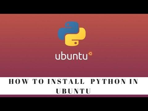 How to install python in Ubuntu - Python programming tutorial