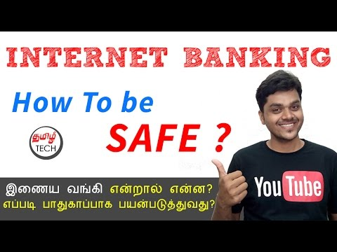 What is Internet Banking ? How to Use it SAFLY ? | Tamil Tech