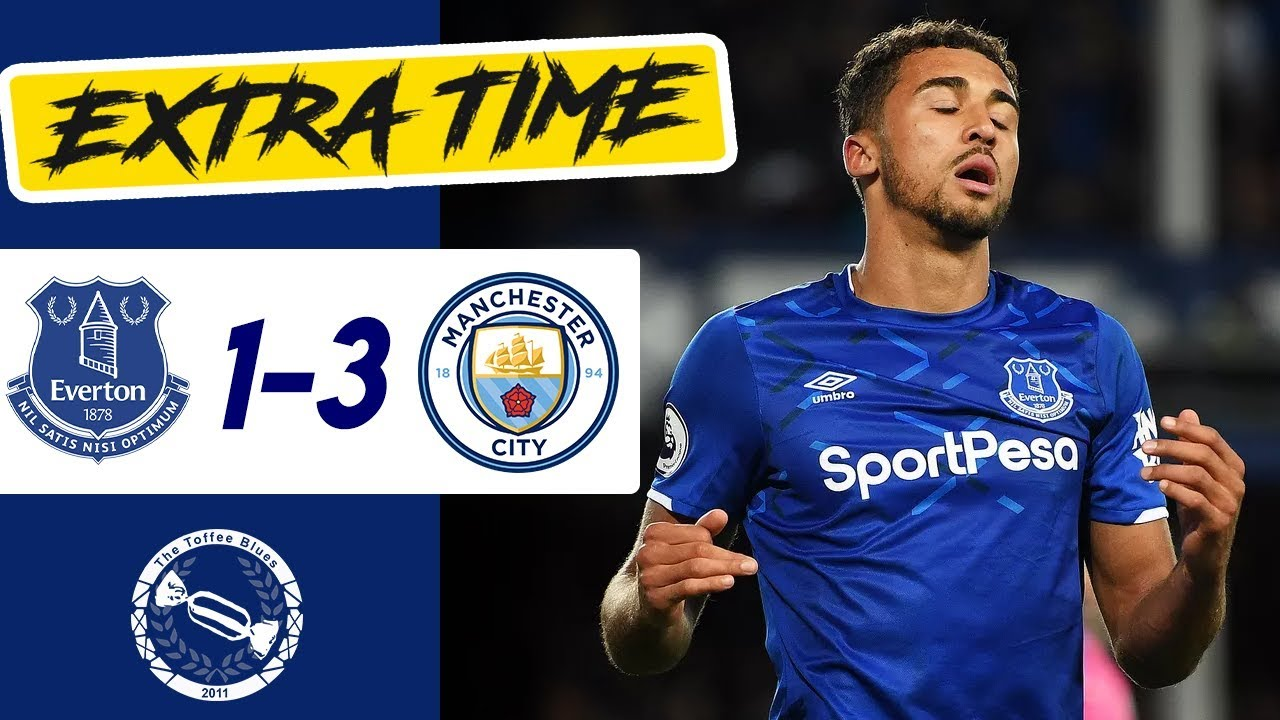 Extra Time   Everton 1-3 Manchester City - YouTube
