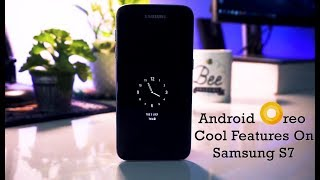 Cool New Features Samsung S7/ S7 Edge Android Oreo 8.0 Update (Hindi)