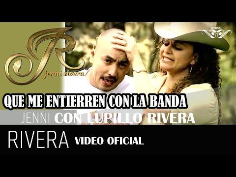 Que Me Entierren Con La Banda Lupillo Rivera a dúo con Jenni Rivera