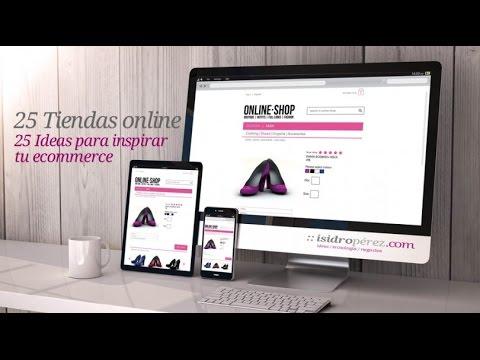 25 ideas de ecommerce para inspirar tu tienda online. Resumen del último post en IsidroPérez.com