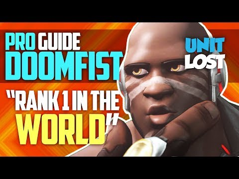 Overwatch - PRO GUIDE! The BEST DOOMFIST in the WORLD! (Advanced Guide)