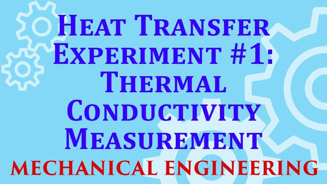 Conductivity Meters For Science Project : Heat transfer experiment thermal conductivity