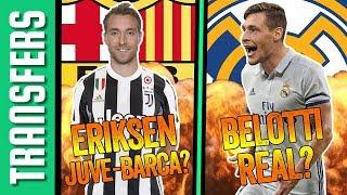Christian Eriksen: Barcelona vagy Juventus? | Belotti a Real Madridban? | Átigazolások & Hírek