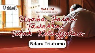 Usaha Jalan Tawakkal Tidak Ketinggalan | Ndaru Triutomo