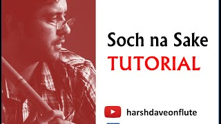 Soch na Sake Instrumental Notations by Harsh Dave | Airlift | Amaal Malik Music| Flute