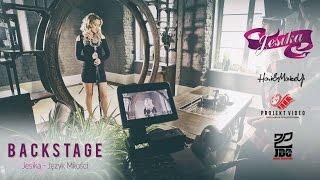 Jesika - Backstage Język Miłości (Official Video)