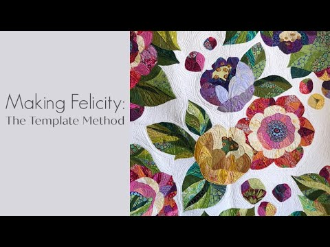 may-flowers-quilt-along:-making-the-felicity-quilt-with-the-template-method