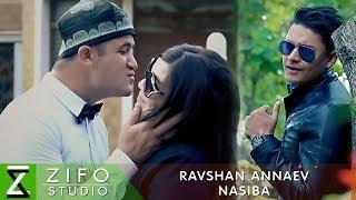 Равшан Аннаев - Насиба | Ravshan Annaev - Nasiba